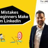 mistakes beginners make on linkedin