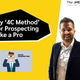 My '4C Method' for Prospecting Like a Pro