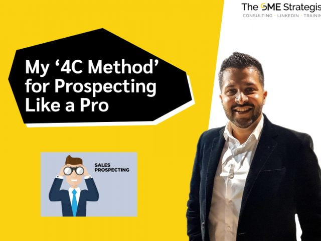 https://thesmestrategist.com/wp-content/uploads/2020/11/My-4C-Method-for-Prospecting-Like-a-Pro-640x480.jpg