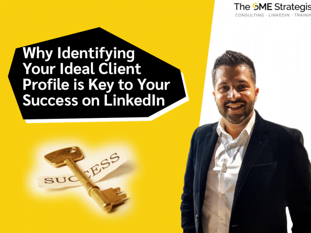 https://thesmestrategist.com/wp-content/uploads/2021/01/Why-Identifying-Your-Ideal-Client-Profile-is-Key-to-Your-Success-on-LinkedIn-640x480.png