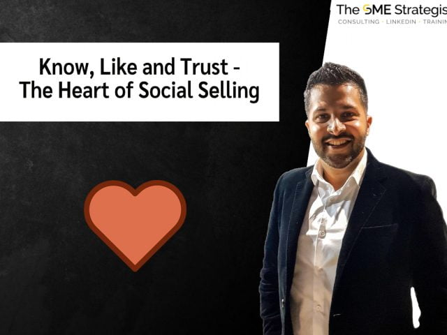 https://thesmestrategist.com/wp-content/uploads/2021/02/Know-Like-and-Trust-The-Heart-of-Social-Selling-640x480.jpg