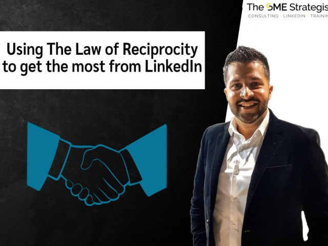 https://thesmestrategist.com/wp-content/uploads/2021/04/Using-The-Law-of-Reciprocity-to-get-the-most-from-LinkedIn-640x480.jpg