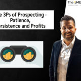 The 3Ps of Prospecting - Patience, Persistence and Profits