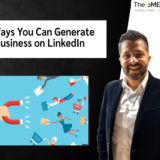 5 Ways You Can Generate Business on LinkedIn