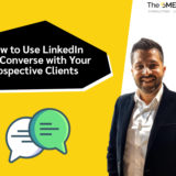 How to Use LinkedIn to Converse with Your Prospective Clients
